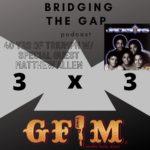 """3x3 BTG Podcast: 40 yrs of """"Triumph"""" w/special guest Matthew Allen"""