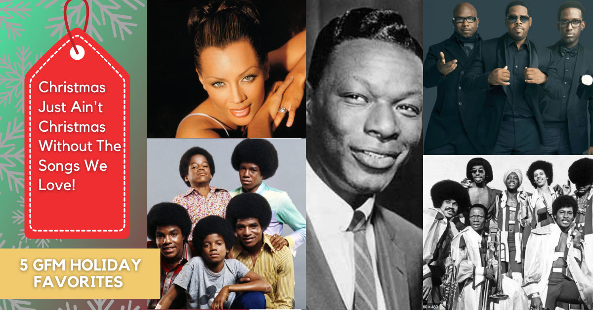 Favorite Christmas Songs from Nat King Cole, Jackson 5, Boyz II Men, Ohio Players and Vanessa Williams