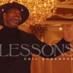 """New Music: Eric Roberson: """"Lessons"""""""