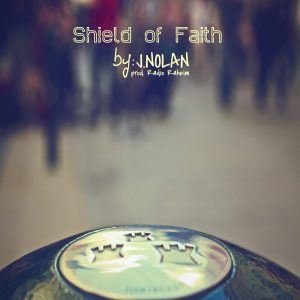 "#NewMusic: J. Nolan – ""Shield of Faith"""