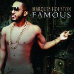 Marques Houston - Famous (Review)