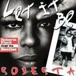 Let It Be Roberta: Roberta Flack Sings The Beatles