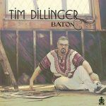 "New Music: Tim Dillinger: ""Baton"""