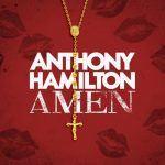 """Visuals: Anthony Hamilton: """"Amen"""""""