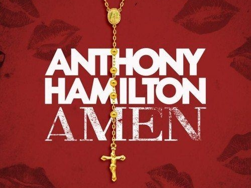 Anthony Hamilton Amen