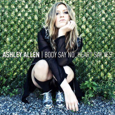 Ashley Allen – Body Say No, Heart Say Yes  (Official Lyric Video)