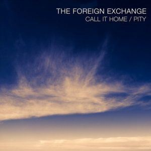 "New Music: The Foreign Exchange – ""Call It Home"""