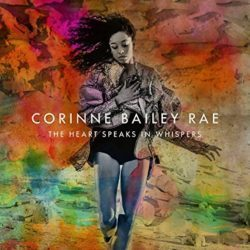 corrine_bailey_rae_the_heart_speaks_in_whispers