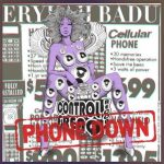 "Now Playing: Erykah Badu: ""Phone Down"""