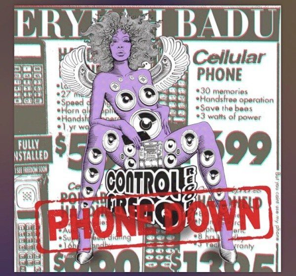 Erykah Badu Phone Down