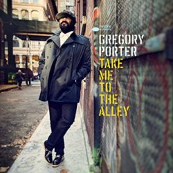 gregory_porter_take_me_to_the_alley