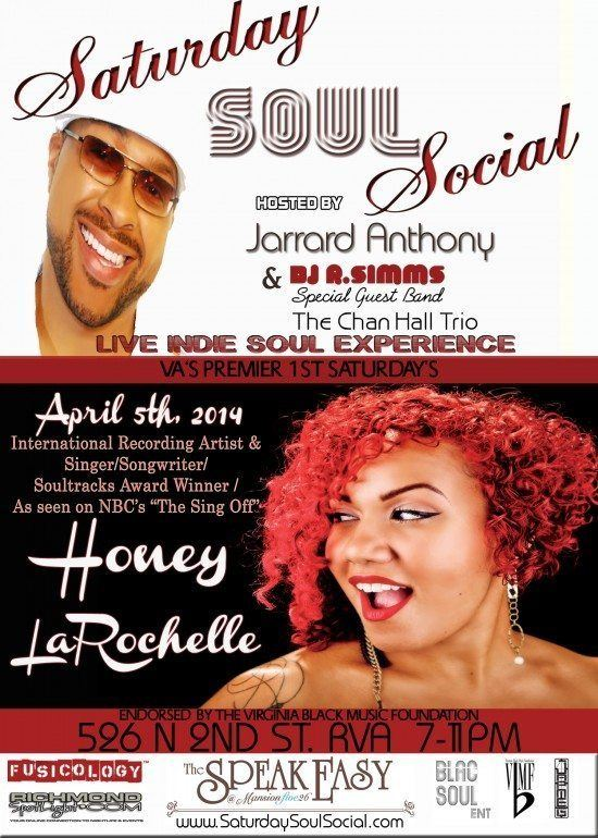 Saturday Soul Social – feat. Honey LaRochelle hosted by Jarrard Anthony (Saturday April 5th Speakeasy Lounge Richmond, VA)