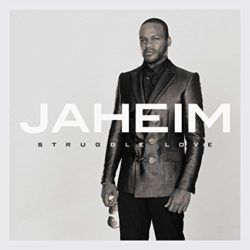 jaheim_struggle_love