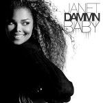 "#Now Playing: Janet Jackson: ""Dammn Baby"""
