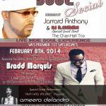 Saturday Soul Social Feb. 8th, 2014 - Bradd Marquis
