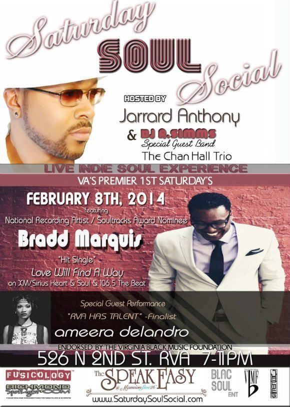 Saturday Soul Social Feb. 8th, 2014 – Bradd Marquis