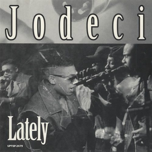 Jodeci_Lately