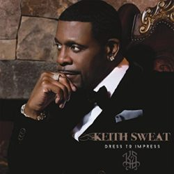 keith_sweat_dress_to_impress