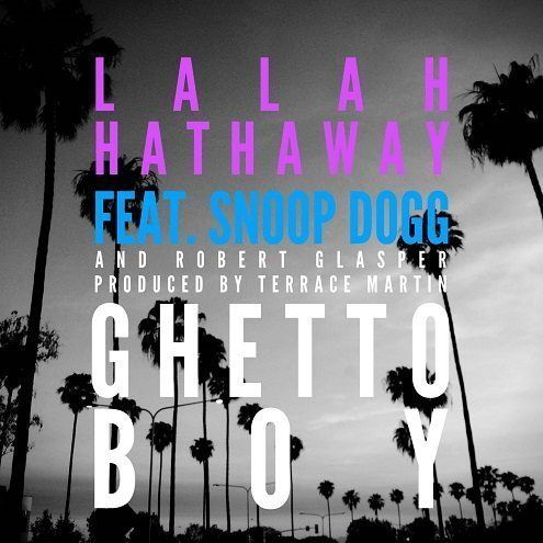 Lalah Hathaway Little Ghetto Boy feat. Snoop
