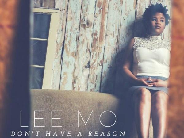 Lee Mo Don't Have A Reason