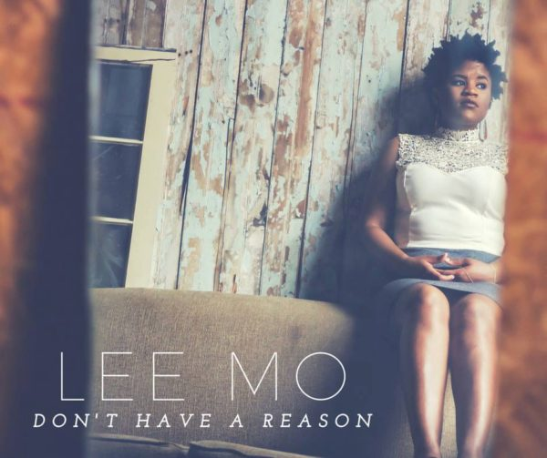 Lee-Mo-Don't-Have-A-Reason