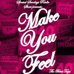 "Miss Special presents: ""Make You Feel"" Beat Tape (Special Sundays 4th Anniversary)"