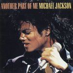 "#MJMondays: Michael Jackson: ""Another Part Of Me"""