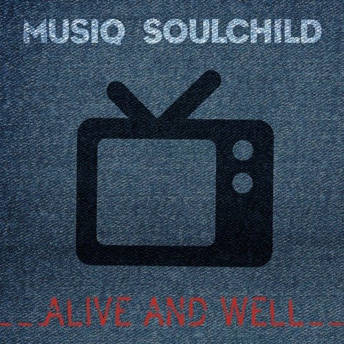 Musiq-Soulchild-Alive-and-Well-Single