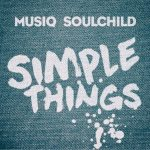 "#NowPlaying: Musiq Soulchild: ""Simple Things"""