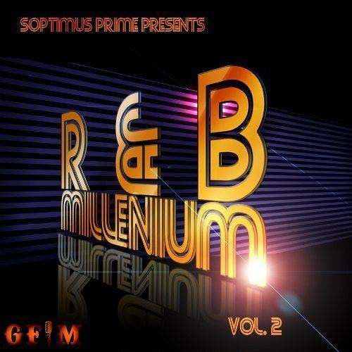 Soptimus Prime Presents 'R&B Millenium' Vol 2