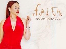 Faith Evans Incomparable