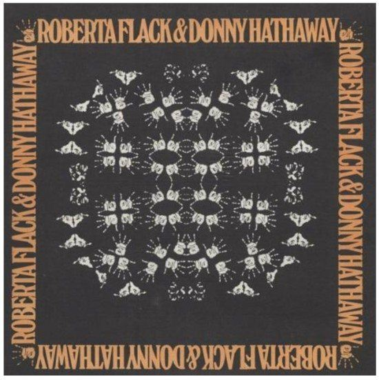 Roberta Flack & Donny Hathaway #TheSound