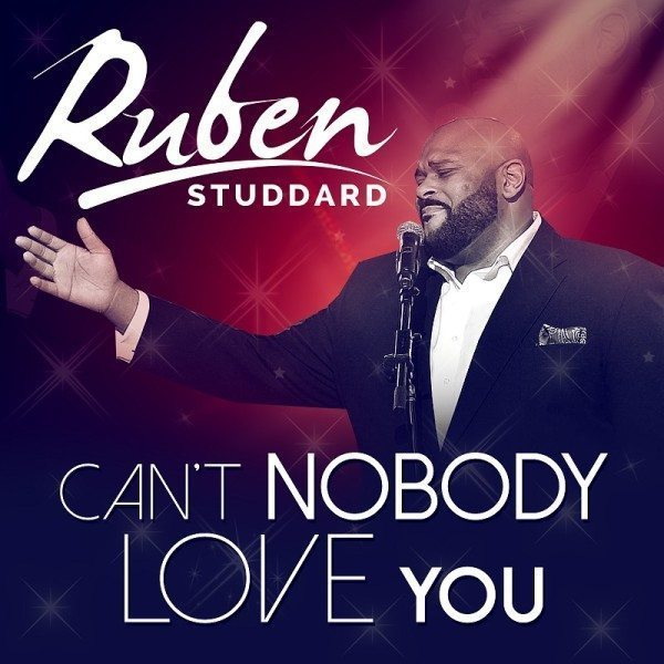 Ruben Studdard Can't Nobody Love You