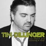 "New Music: Tim Dillinger - ""Say Thank You"" feat. B. Slade"