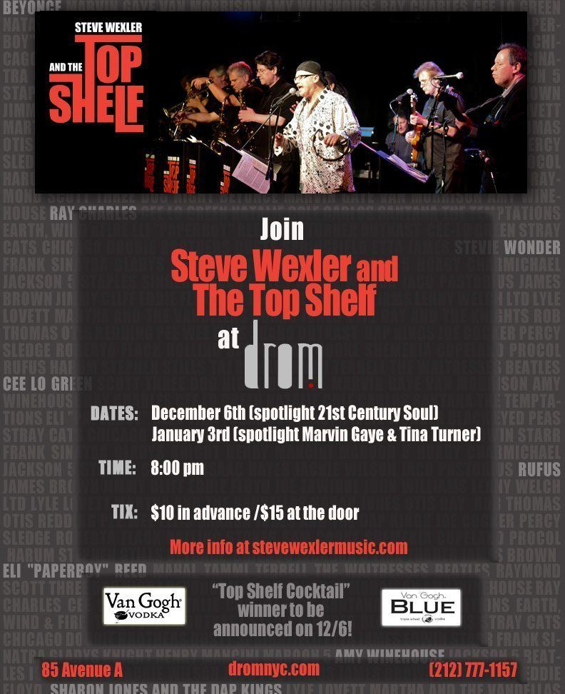 Live Shows: Steve Wexler & The Top Shelf at DROM NYC December 6