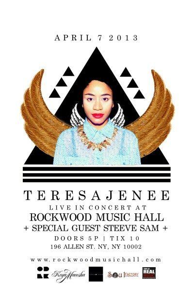 Live Shows:Teresa Jenee featuring Steeve Sam Rockwood Music Hall (NYC) April 7th