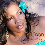 """New Music: Teri Tobin Releases """"So Good To Me"""""""