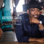 "Now Playing/Visuals: Anthony David: ""I Don't Mind"" Feat Mic-O"