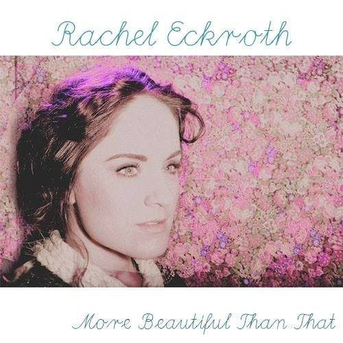 "New Music:Rachel Eckroth/prod. Jesse Fischer – ""More Beautiful Than That"" (Preview)"