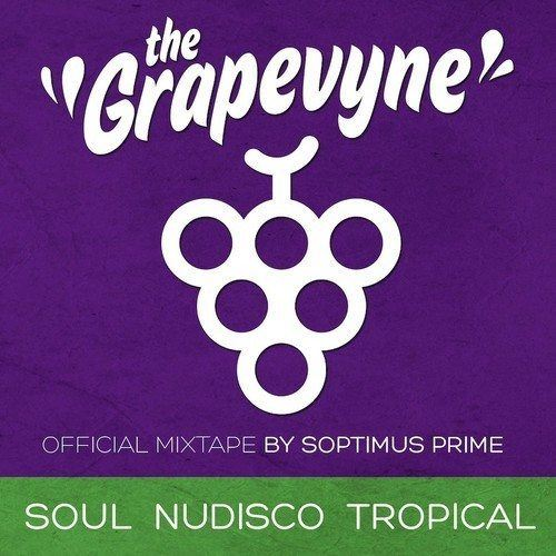 "New Music: Soptimus Prime Presents ""the Grapevyne"" Vol. 1 & Vol. 2"