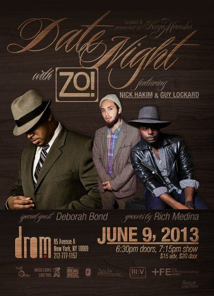 "[EVENT] ""Date Night"" with Zo! and Special Guests Rich Medina, Nick Hakim, Guy Lockard, and Deborah Bond– June 9th!"