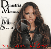 "New Music: Demetria McKinney ft. Musiq Soulchild ""Still Believe In Love"""