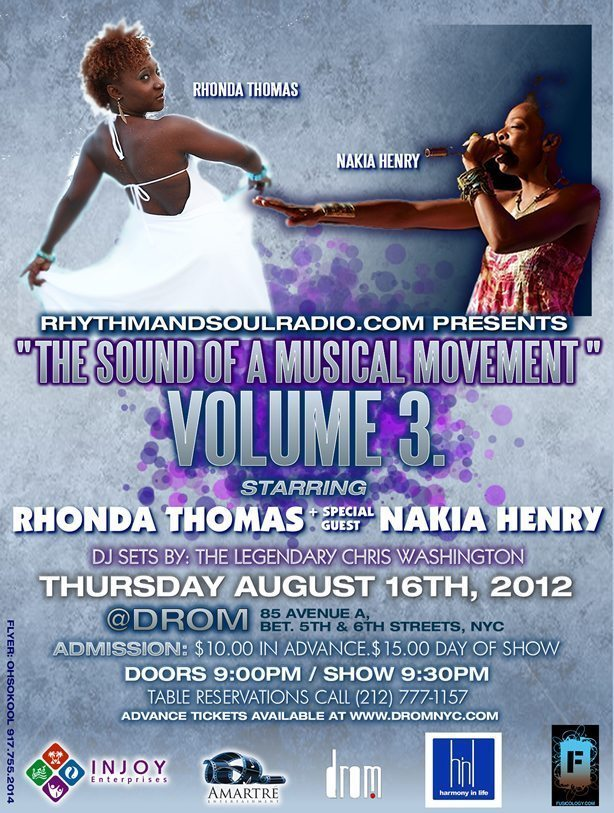 The Sound Of A Musical Movement Starring Rhonda Thomas & Special Guest Nakia Henry – Aug. 16th