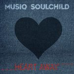 "Now Playing: Musiq Soulchild: ""Heart Away"""