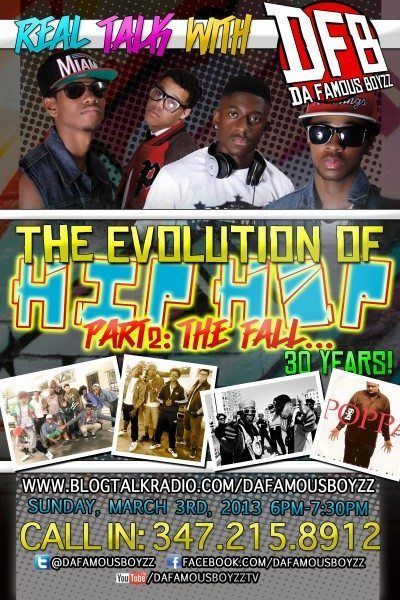 Bridging The Gap: The Evolution of Hip Hop Pt. 2 (The Fall) Real Talk w/ Da Famous Boyzz