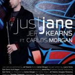 "#NowPlaying: Jef Kearns: ""Just Jane"" Feat. Carlos Morgan"