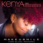 "Now Playing: Kenya: ""Make U Smile"" Feat. Brandon McKenzie"