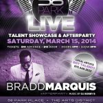 Bradd Marquis Live - 58 Park March 15, 2014 Newark, NJ