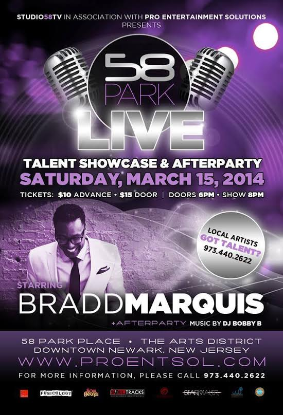 Bradd Marquis Live – 58 Park March 15, 2014 Newark, NJ